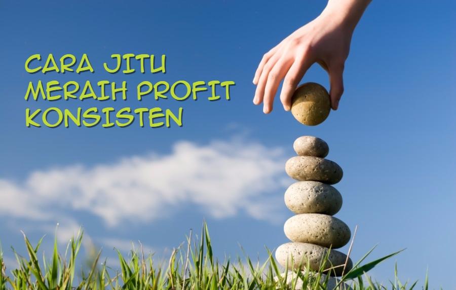 Cara Jitu Mendapatkan atau Menghasilkan Profit Secara ...
