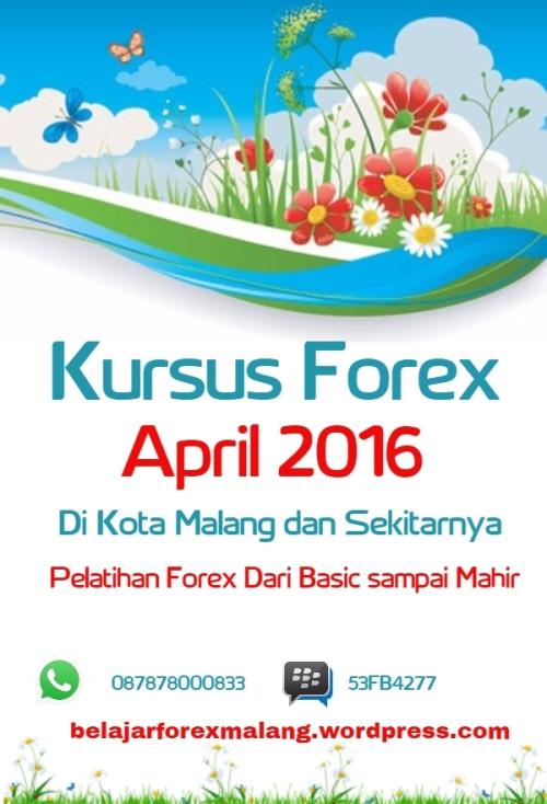 Belajar Forex Bulan April 2016 | Kursus Forex April 2016 | Privat Forex April 2016