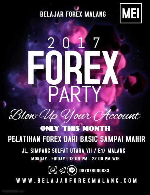 Belajar Forex 2017, Kursus Forex 2017, Trading Forex Party 2017